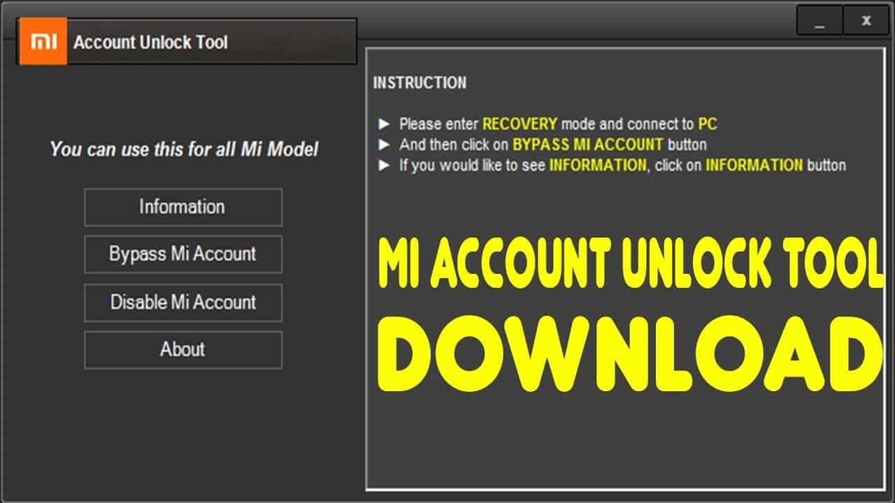 Mi Account Unlock Tool » AndroidGuru eu
